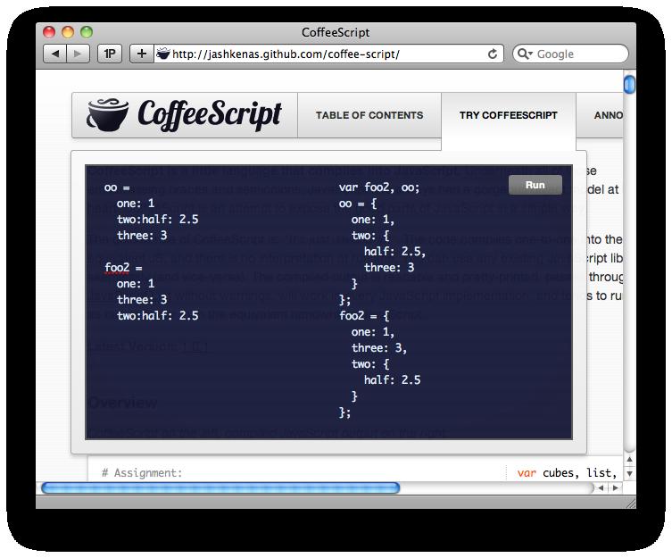 Try CoffeeScript
